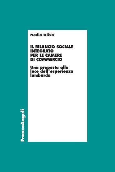 Il bilancio sociale integrato per le Camere di Commercio. Una pr