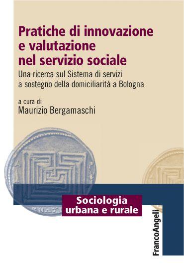 Pratiche di innovazione e valutazione nel servizio sociale ePub