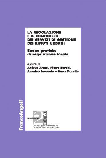 La regolazione e il controllo dei servizi di gestione dei rifiut