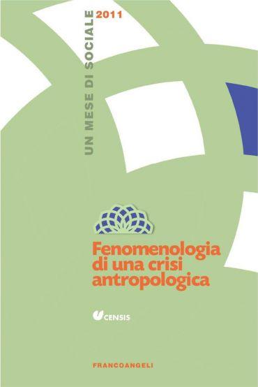 Fenomenologia di una crisi antropologica. Un mese di sociale 201