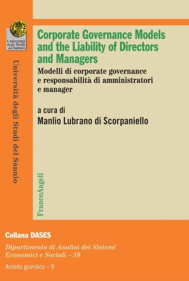 Corporate governance models and the Liability of Directors and M