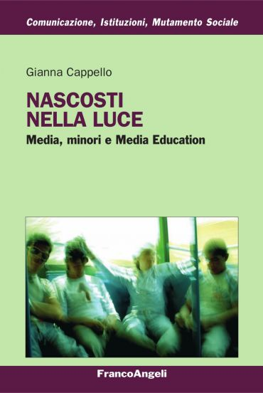 Nascosti nella luce. Media, minori e e Media Education