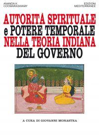Autorità spirituale e potere temporale nella teoria indiana del