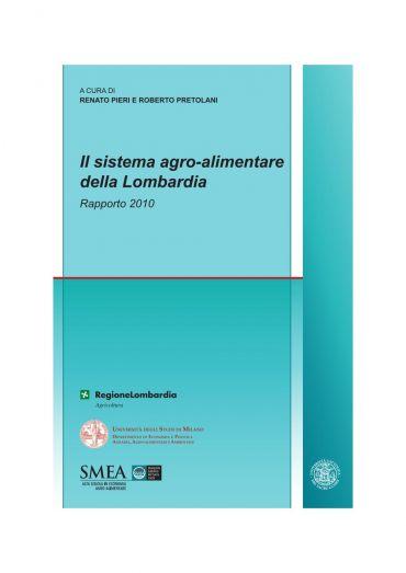 Il sistema agro-alimentare della Lombardia. Rapporto 2010