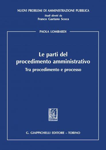 Le parti del procedimento amministrativo