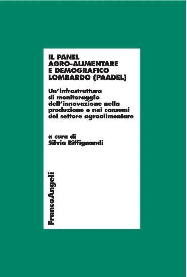 Il Panel agro-alimentare demografico lombardo (PAADEL). Un'infra