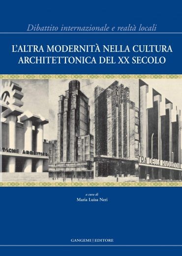 L'altra modernità nella cultura architettonica del XX Secolo ePu