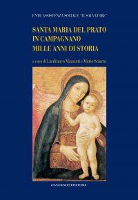 Santa Maria del Prato in Campagnano. Mille anni di storia ePub