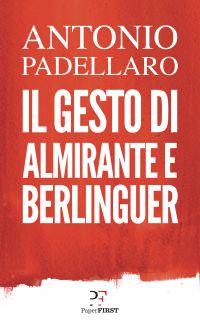 Il gesto di Almirante e Berlinguer ePub