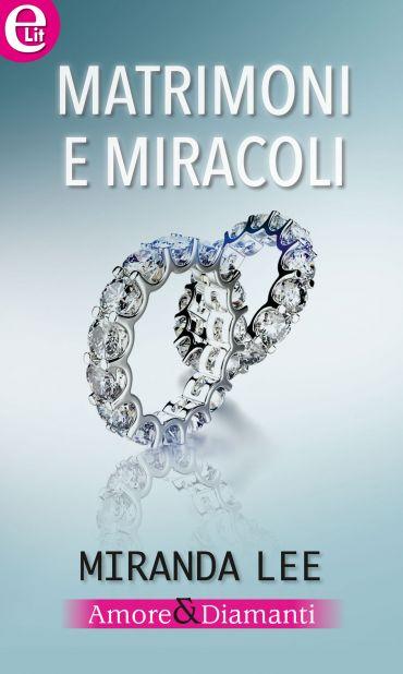 Matrimoni e miracoli (eLit) ePub