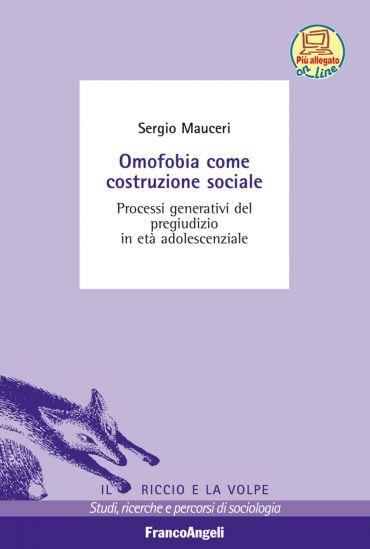 Omofobia come costruzione sociale. Processi generativi del pregi