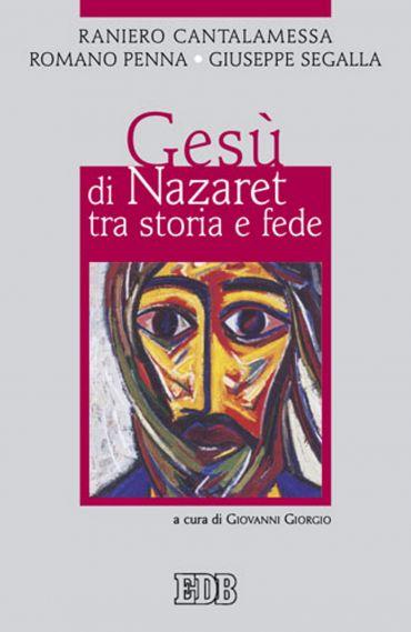 Gesù di Nazaret tra storia e fede ePub