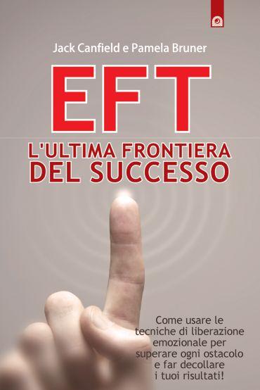 EFT: l'ultima frontiera del successo ePub