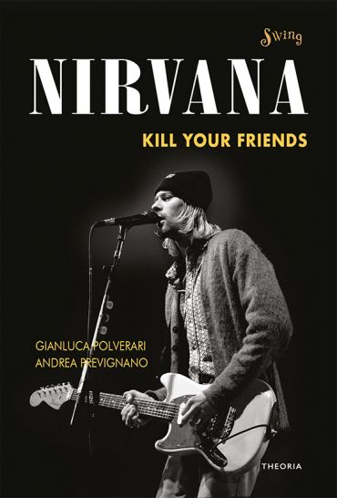 Nirvana. Kill your friends ePub