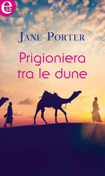 Prigioniera tra le dune (eLit) ePub