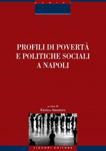 Profili di povertà e politiche sociali a Napoli