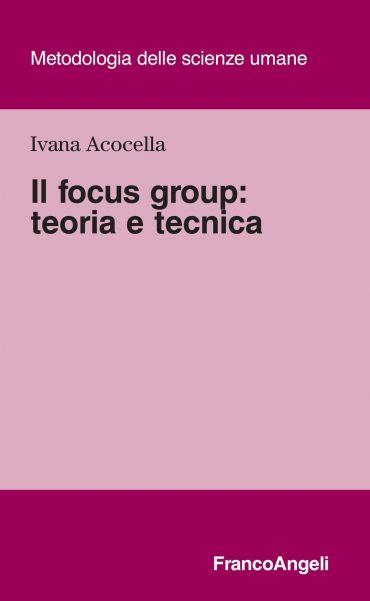 Il focus group: teoria e tecnica