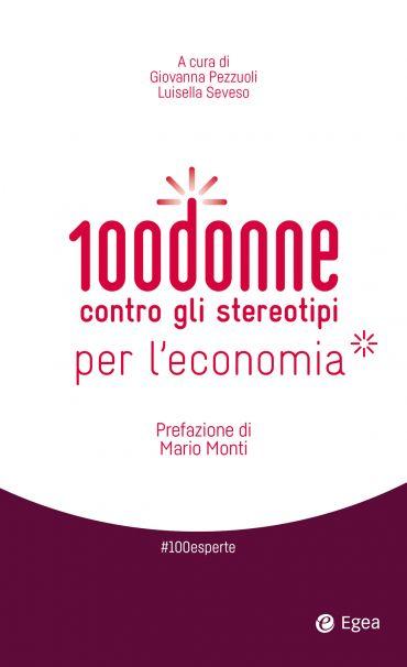 100 donne contro gli stereotipi per l'economia ePub