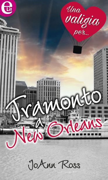 Tramonto a New Orleans ePub