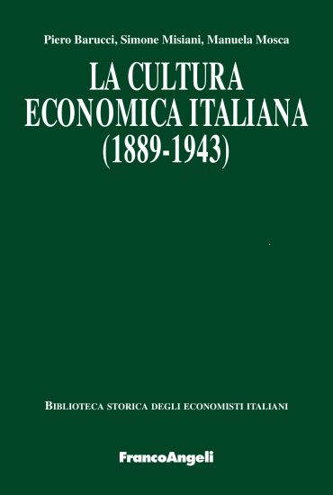 La cultura economica italiana (1889-1943)