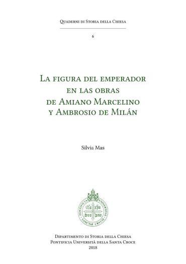 La Figura del emperador en las obras de Amiano Marcelino y Ambro