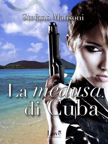 La medusa di Cuba ePub