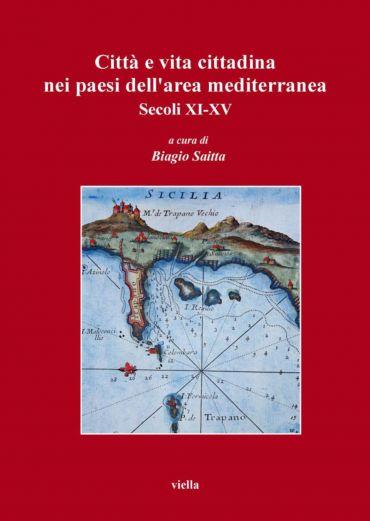 Città e vita cittadina nei paesi dell'area mediterranea