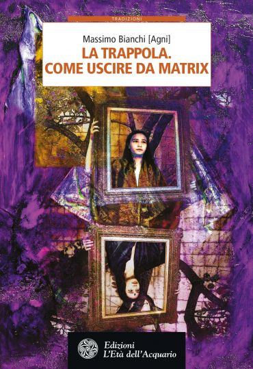 La trappola. Come uscire da Matrix ePub
