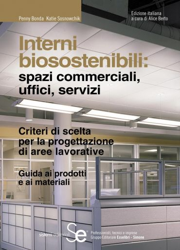 Interni biosostenibili: spazi commerciali, uffici, servizi