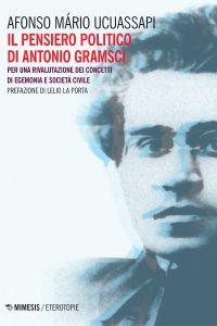 Il pensiero politico di Antonio Gramsci ePub