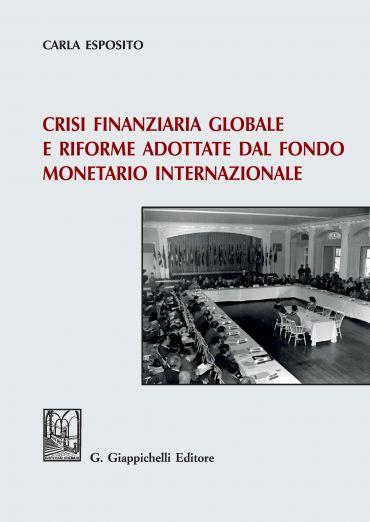 Crisi finanziaria globale e riforme adottate dal fondo monetario