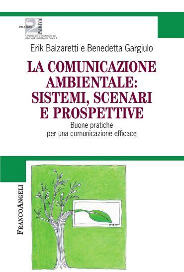 La comunicazione ambientale: sistemi, scenari e prospettive. Buo