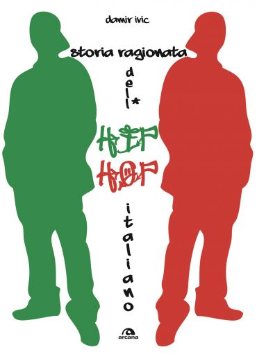 Storia ragionata dell'hip hop italiano ePub