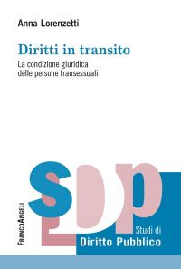 Diritti in transito. La condizione giuridica delle persone trans