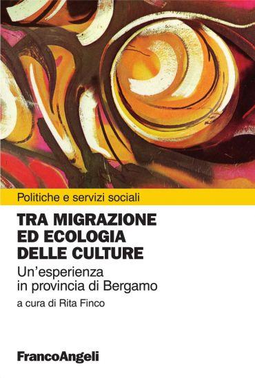 Tra migrazione ed ecologia delle culture. Un'esperienza in provi