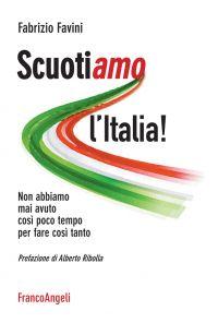 ScuotiAMO l'Italia! Non abbiamo mai avuto così poco tempo per fa