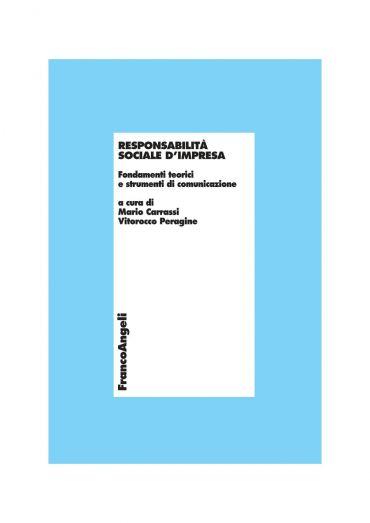 Responsabilità sociale d'impresa. Fondamenti teorici e strumenti