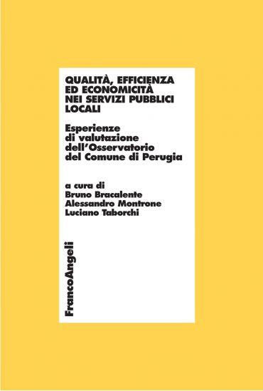 Qualità, efficienza ed economicità nei servizi pubblici locali.