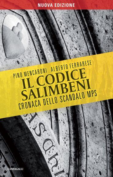 Il codice Salimbeni. Cronaca dello scandalo Mps ePub