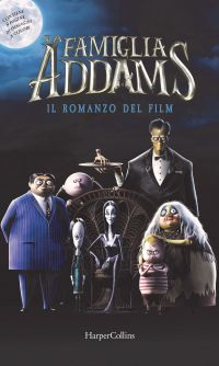La famiglia Addams. Il romanzo del film ePub