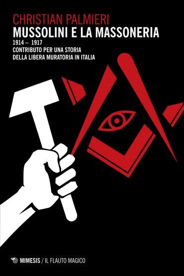 Mussolini e la massoneria ePub