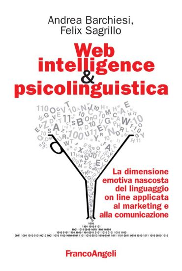 Web intelligence & psicolinguistica. La dimensione emotiva n