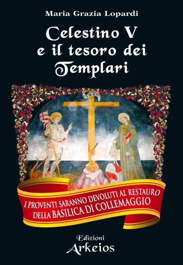 Celestino V e il tesoro dei Templari ePub