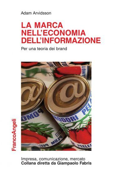 La marca nell'economia dell'informazione. Per una teoria dei bra