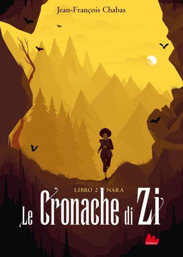 Le cronache di Zi. Libro 2 Nara ePub