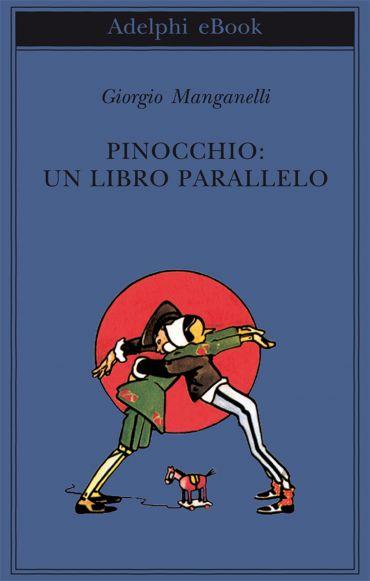 Pinocchio: un libro parallelo ePub