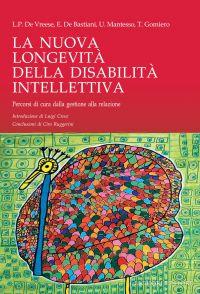La Nuova Longevità della Disabilità Intellettiva