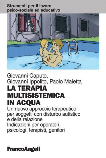 La terapia multisistemica in acqua. Un nuovo approccio terapeuti