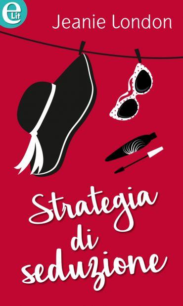Strategia di seduzione (eLit) ePub