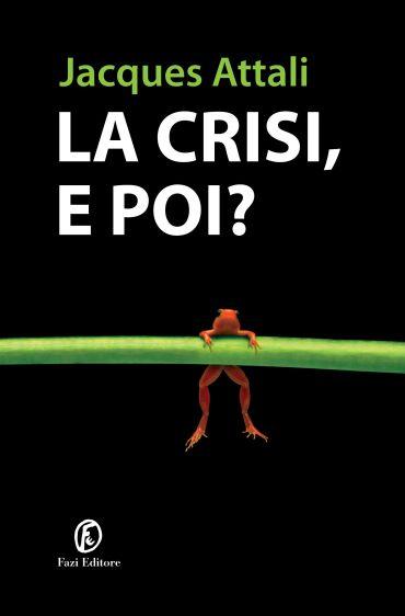 La crisi, e poi? ePub